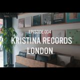 Episode 004: Ben Gomori x Kristina Records | London