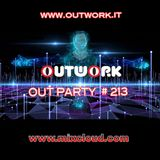 Outwork - Out Party #213