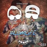 #LOWLiFE ft. OMNOM [033]