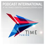TIME FUSION Podcast International #1 (The Trance Essential with Steven Liquid)