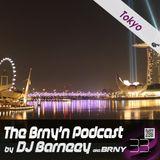 BRNY - The Brny'n [Burning] Podcast #33 - Tokyo - TBP#33