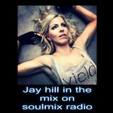Jay Hill for Soul Mix Radio (UK)