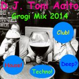 DJ Toni Aalto - Grogi Mix 2014