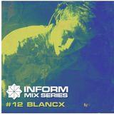 INFORM MIX SERIES - BLANCX