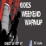 "DJ Sisky´s ""Goes Weekend Warm Up"" Show 10"
