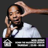 Noel EEteks - Ronin The Masterless Sessions 23 JAN 2020