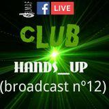 LMAF CLUB HANDS_UP(broadcast nº12)