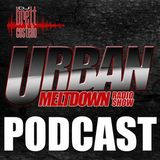 The Urban Meltdown August 2018 Podcast