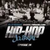Hip Hop Journal Episode 14 w/ DJ Stikmand