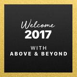 Above & Beyond - Welcome 2017 @ Beats 1 Radio
