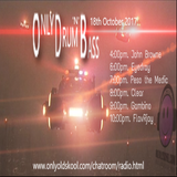 Only Drum n Bass with FLavRjay. 18-Oct 17