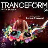 Sasver - TranceForm 54 ( Arman Dinarvand Guest Mix) @ AfterHours.FM 24.8.2017
