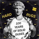 100 Years Of Solid Dudes EXCLUSIVE 100% unreleased