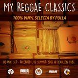 My Reggae Classics - 100% Vinyl Set - 2007