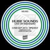 Hubie Sounds 102 - 22nd Sep 2015
