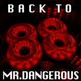 Mr Dangerous, Back to 1988, Ruud Awakening FM part 1, Classic Acid and House, 10th March 2002
