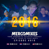 MercoMixes podcast #010 (Yearmix 2016)  (radio show)