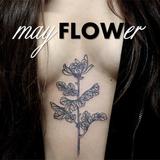 mayFLOWer (verdure station podcast)