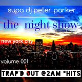 THE NIGHT SHOW vol 001