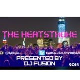 The Heat Stroke DJ Fusion 2014