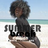The Soul Station [ SummerBreak Edition ]
