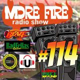 More Fire Radio Show #114 Week of August 22nd 2016 with Crossfire from Unity Sound