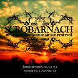Scrobarnach Music #4 mixed by Colonial FX
