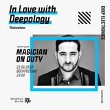In Love with Deepology radio show #126 | Magician On Duty