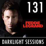 Fedde Le Grand - Darklight Sessions 131 (Incl. guestmix Kryoman)
