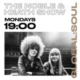 The Noble and Heath Soul Show 25th March 2019