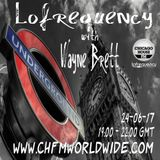 Wayne Brett's Lofrequency Show on Chicago House FM 24-06-17