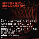Reclaim Your City 285 | Ontal & Ne/Re/A