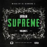 Urban Supreme Vol. 5 mixed by DjDiamondC