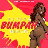 Bumpah Mixtape Dj Tota (DancehallMusic) 2017