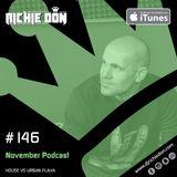 Richie Don Podcast #146 Nov 2018 | House Vs Urban Flava: You Decide! @djrichiedon