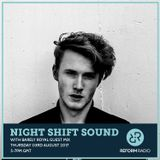 Night Shift Sound w/ Barely Royal Guest Mix 3rd August 2017