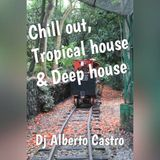 Chill out, Tropical house & deep house- Relaxed session vol. 4