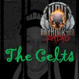 Badass Martin's Rockout Radio Show ...The Celts