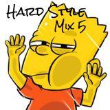 HARD STYLE Mix 5