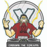 Crossing The Streams #151 @DJForceX @TheMixxRadio @Full_Frequency @TotalRocking