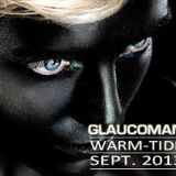 Warm-Tide 001 @ Infinite Session by GLAUCOMAN - Sept 2013