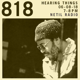 Hearing Things - Lonnie Liston Smith & The Cosmic Echoes special - 6th August 2018