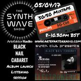 THE SYNTH WAVE SHOW '50/50 Mixtape with Black Nail Cabaret' (SWS22)