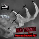 Red Trance - Trance&Dreams 097