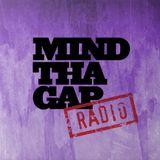 Mind Tha Gap Radio 09 - September 2014