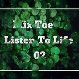 MIX TOE - Listen to LIFE 02
