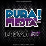 Pura Fiesta Podcast #3