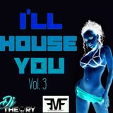 I'LL HOUSE YOU Vol. 3
