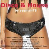 DISCO & HOUSE 05 (Lovestation, Karen Young, Jean Carn, Christopher Cross, Chic, Robert Palmer ...)