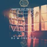 Life & Soul Vibes Vol. 3